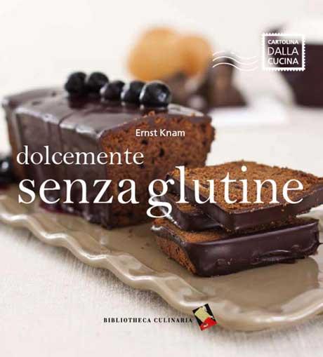 Libro ricette dolci senza glutine